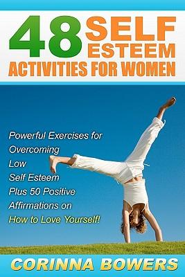 48 Self Esteem Activities for Women
