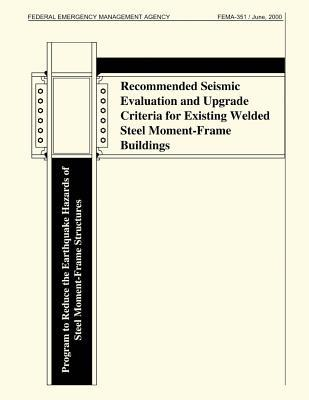 Recommended Seismic Evaluation and Upgrade Criteria for Existing Welded Steel Moment-frame Buildings