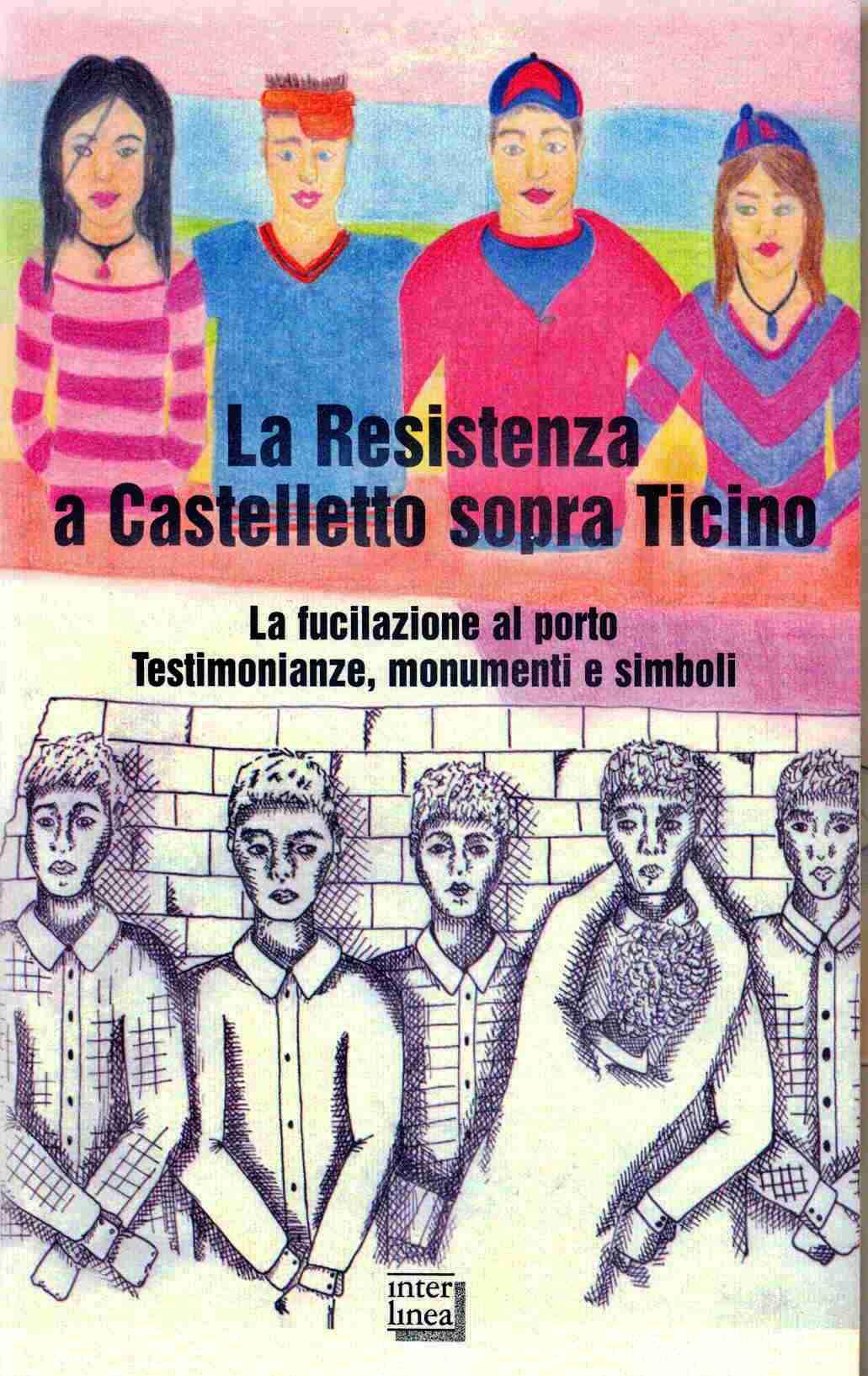 La Resistenza a Castelletto sopra Ticino