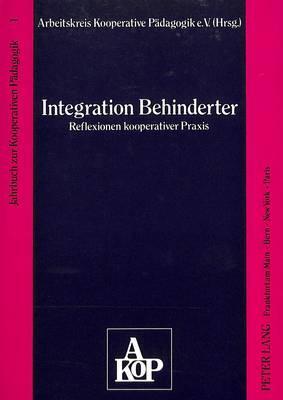 Integration Behinderter- Reflexionen kooperativer Praxis
