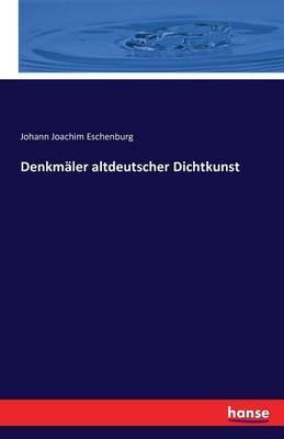 Denkmäler altdeutscher Dichtkunst