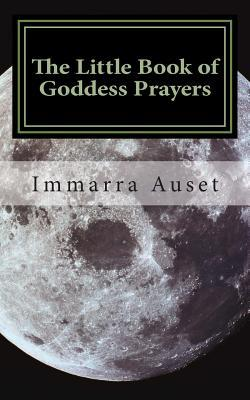 The Little Book of Goddess Prayers