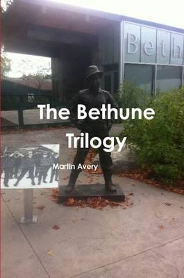 The Bethune Trilogy