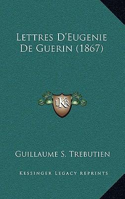 Lettres D'Eugenie de Guerin (1867)
