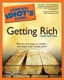 The Complete Idiot's Guide to Getting Rich, 3rd Edition