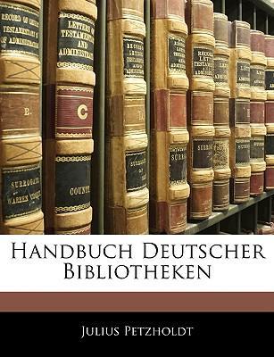 Handbuch Deutscher Bibliotheken