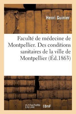 Facult� de M�decine de Montpellier. Des Conditions Sanitaires de la Ville de Montpellier