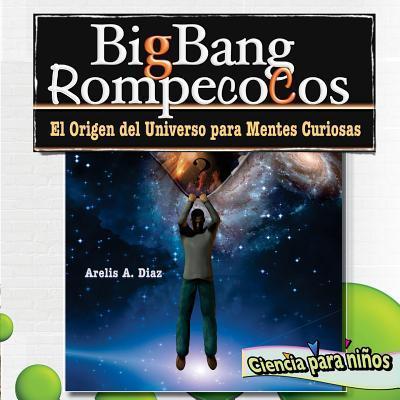 Big Bang Rompeco Cos
