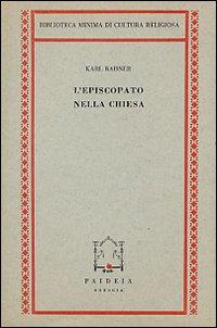 L' episcopato nella Chiesa