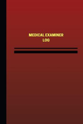 Medical Examiner Logbook