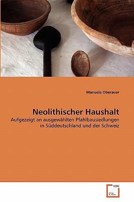 Neolithischer Haushalt