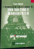 L' anarchia cristiana di fra Dolcino e Margherita