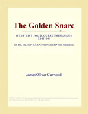 The Golden Snare (We...