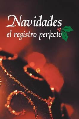 Navidades el registro perfecto
