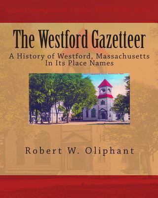 The Westford Gazetteer