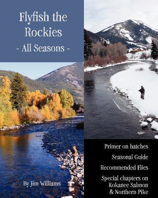 Flyfish the Rockies - All Seasons