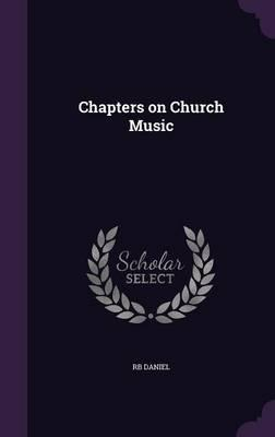 Chapters on Church Music