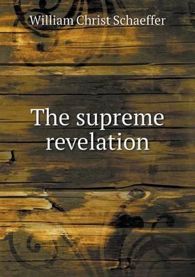 The Supreme Revelation