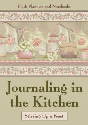 Journaling in the Kitchen