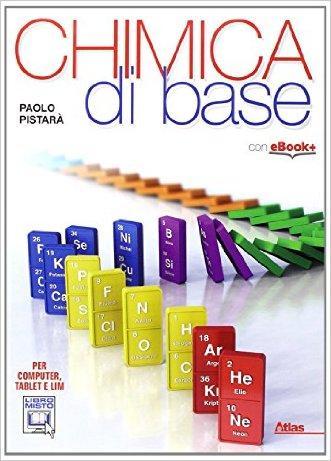 Chimica di base. Per gli Ist. tecnici. Con e-book. Con espansione online