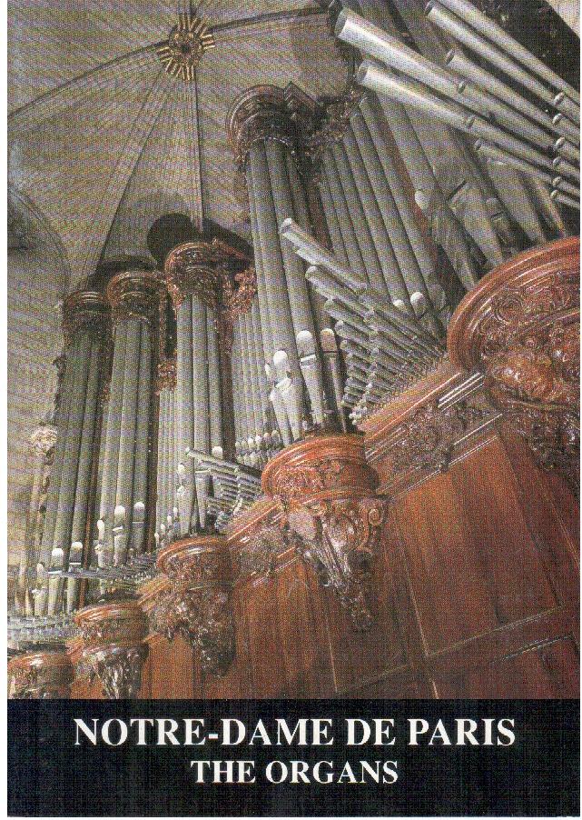 Notre-Dame de Paris: The Organs
