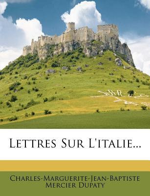 Lettres Sur L'Italie...