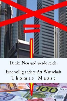 Denke Neu Und Werde Reich