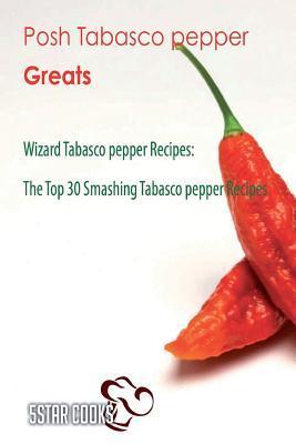 Posh Tabasco Pepper Greats