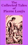 The Collected Tales of Pierre Lous