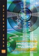 Progettare multimedia. Con CD-ROM