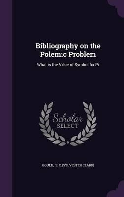 Bibliography on the Polemic Problem