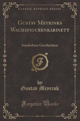 Gustav Meyrinks Wach...