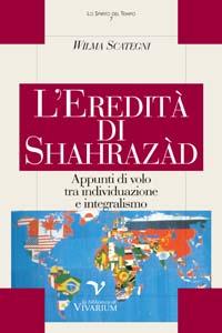 L'eredità di Shahrazàd