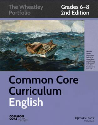Common Core Curriculum, Grades 6-8