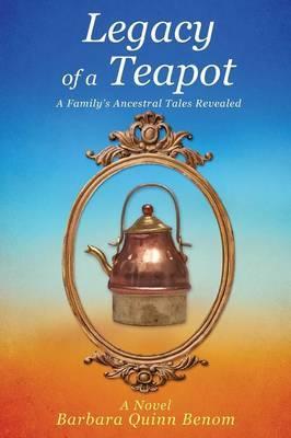 Legacy of a Teapot