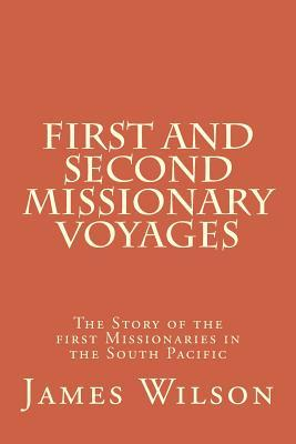 First and Second Missionary Voyages