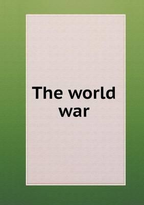 The World War