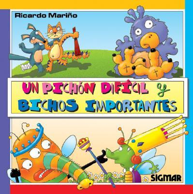 Un Pichon Dificil Y Bichos Importantes/the Difficult Pigeon And The Important Bugs