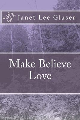 Make Believe Love