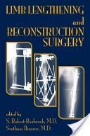 Limb lengthening and reconstructive surgery