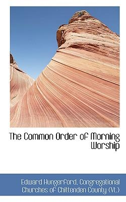 The Common Order of Morning Worship