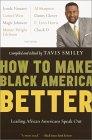 How to Make Black America Bett