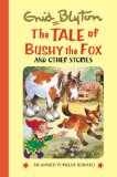 The tale of Bushy the fox and other stories