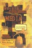 A Social History of the Media