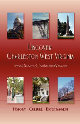 Discover Charleston West Virginia