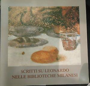 Scritti su Leonardo nelle biblioteche milanesi