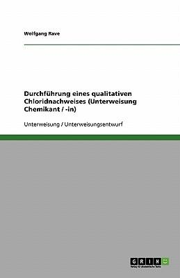 Durchführung eines qualitativen Chloridnachweises (Unterweisung Chemikant / -in)
