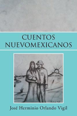 Cuentos Nuevomexicanos