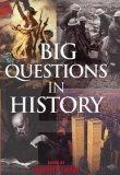 The Big Questions in History