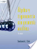 Algebra y trigonometria con geometria analitica / Algebra and Trigonometry with Analytic Geometry